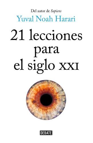 """Resumen del libro """"21 lecciones para el siglo XXI"""" de Harari."""