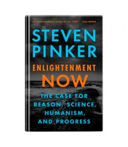 Steven Pinker - Enlightenment Now
