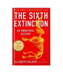 The Sixth Extinction - Elizabeth Kolbert